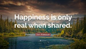 45790-Jon-Krakauer-Quote-Happiness-is-only-real-when-shared